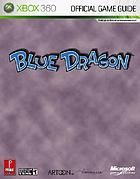 Blue Dragon : Prima official game guide