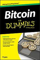 Bitcoin for dummies : a Wiley brand