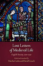 Lost letters of medieval life : English society, 1200-1250