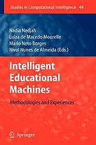 Intelligent educational machines : methodologies and experiences