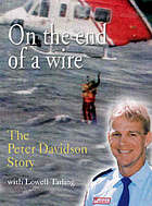 On the end of a wire : the Peter Davidson story