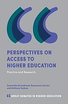 Perspectives on access to higher education : practice and research