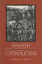 Spanish catholicism an historical overview.
