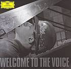 Welcome to the voice