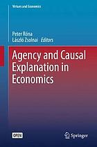 Agency and causal explanation in economics