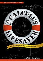 The calculus lifesaver : all the tools you need to excel at calculus