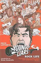 Young liars : rock life