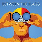 Between the flags : 100 years of surf lifesaving