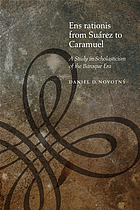 Ens rationis from Suárez to Caramuel : a study in scholasticism of the Baroque Era