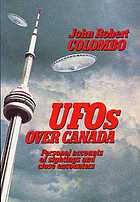 UFOs over Canada : personal accounts of sightings and close encounters