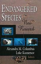 Endangered species : new research