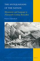 The antiquarians of the nation : monuments and language in nineteenth-century Roussillon