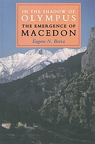 In the shadow of Olympus : the emergence of Macedon