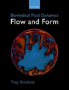 Biomedical fluid dynamics : flow and form