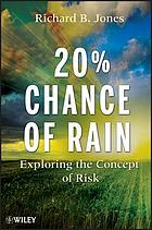 20% chance of rain : exploring the concept of risk