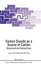Carbon dioxide as a source of carbon : biochemical and chemical uses