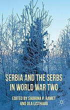Serbia and the Serbs in World War Two