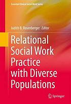 Clinical social work practice with diverse populations