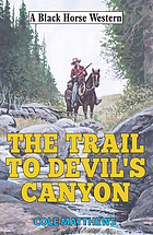 Trail to Devil's Canyon