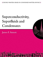 Superconductivity, superfluids and condensates