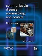 Communicable disease epidemiology and control : a global perspective
