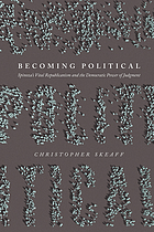 Becoming political : Spinoza's vital republicanism and the democratic power of judgment