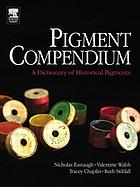 The pigment compendium : a dictionary of historical pigments