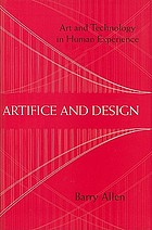Artifice and design : art and technology in human experience