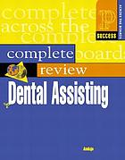 Prentice Hall Health's outline review of dental assisting