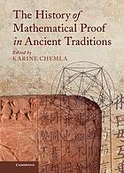 The history of mathematical proof in ancient traditions