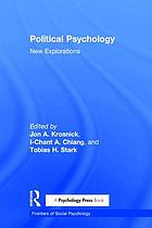 Political psychology : new explorations