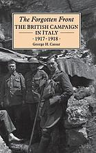 The forgotten front : Britain and the Italian campaign, 1917-18