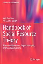 Handbook social resource theory theoretical extensions, empirical Insights, and eocial applications