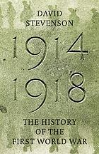 1914-1918 : the history of the First World War