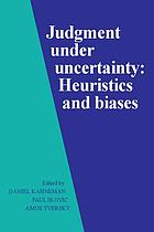 Judgment under uncertainty : heuristics and biases