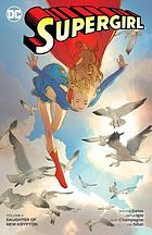 Supergirl. Volume 4, Daughter of new Krypton