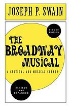 The broadway musical a critical and musical survey