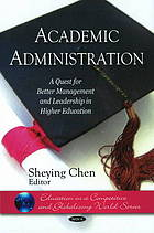 Academic administration : a quest for better management and leadership in higher education