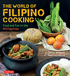 The world of Filipino cooking : food and fun in the Philippines