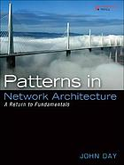 Patterns in network architecture : a return to fundamentals