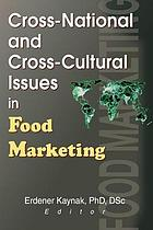 Cross-national and cross-cultural issues in food marketing