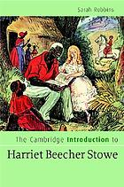 The Cambridge Introduction to Harriet Beecher Stowe.