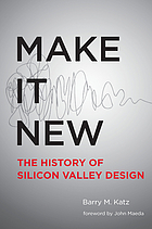 Ecosystem of innovation : the history of Silicon Valley design