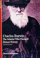 Charles Darwin : the scholar who changed human history