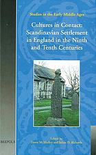 Cultures in contact : Scandinavian settlement in England in the ninth and tenth centuries