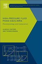 High-pressure fluid phase equilibria : phenomenology and computation