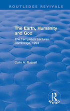 The Earth, Humanity and God : the Templeton Lectures Cambridge 1993.