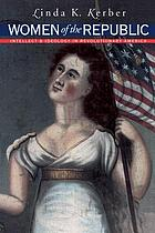 Daughters of Columbia : women, intellect, and ideology in Revolutionary America