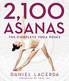 2,100 asanas - the complete yoga poses.