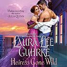 Heiress gone wild : dear lady truelove